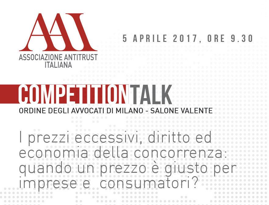 I prezzi eccessivi, diritto ed economia della concorrenza: quando un prezzo è giusto per imprese e consumatori?